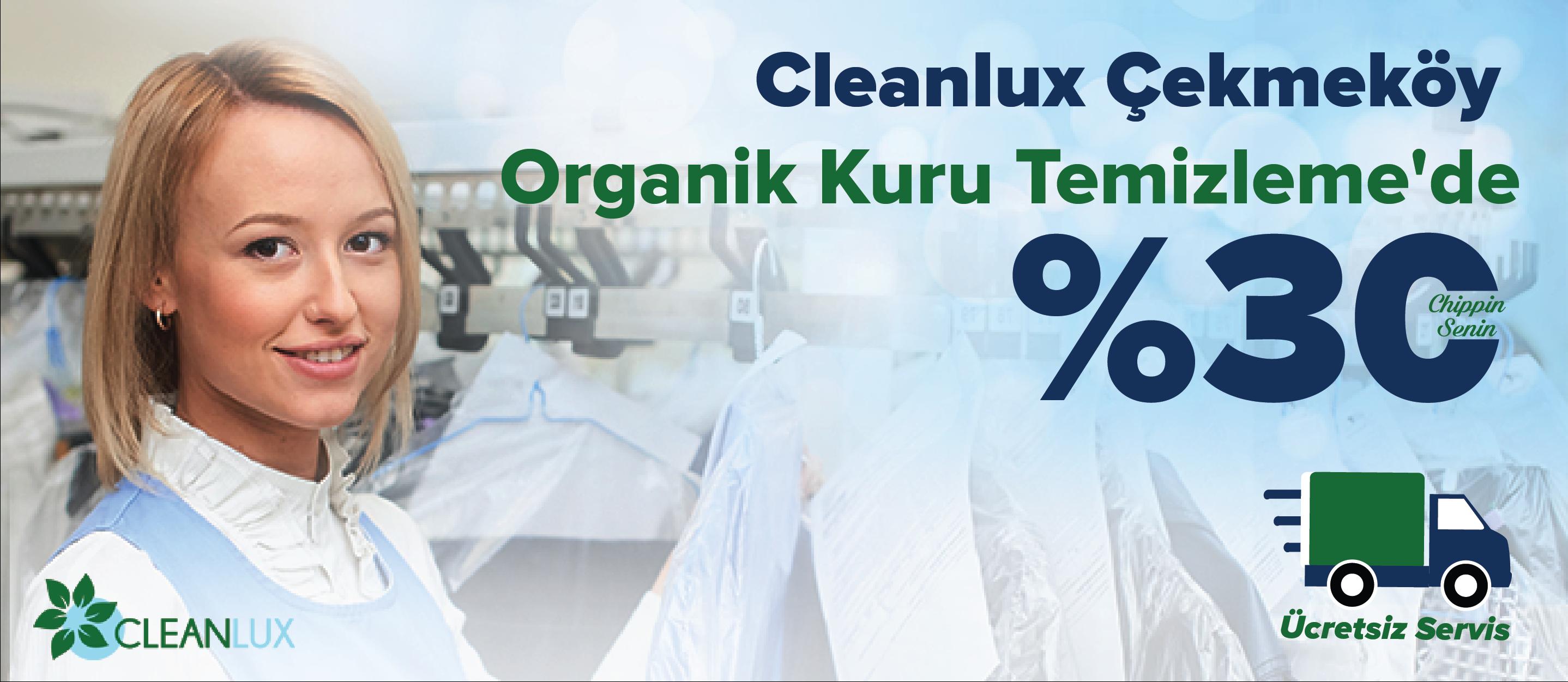Çekmeköy Cleanlux ORGANİK Kuru TEMİZLEME