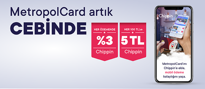 MetropolCard yemek kartını ekle, toplamda her 100 TL ödemene 5 TL Chippin kazan